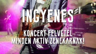Lehetőség ingyenes soksávos koncertfelvételre, videóval együtt!