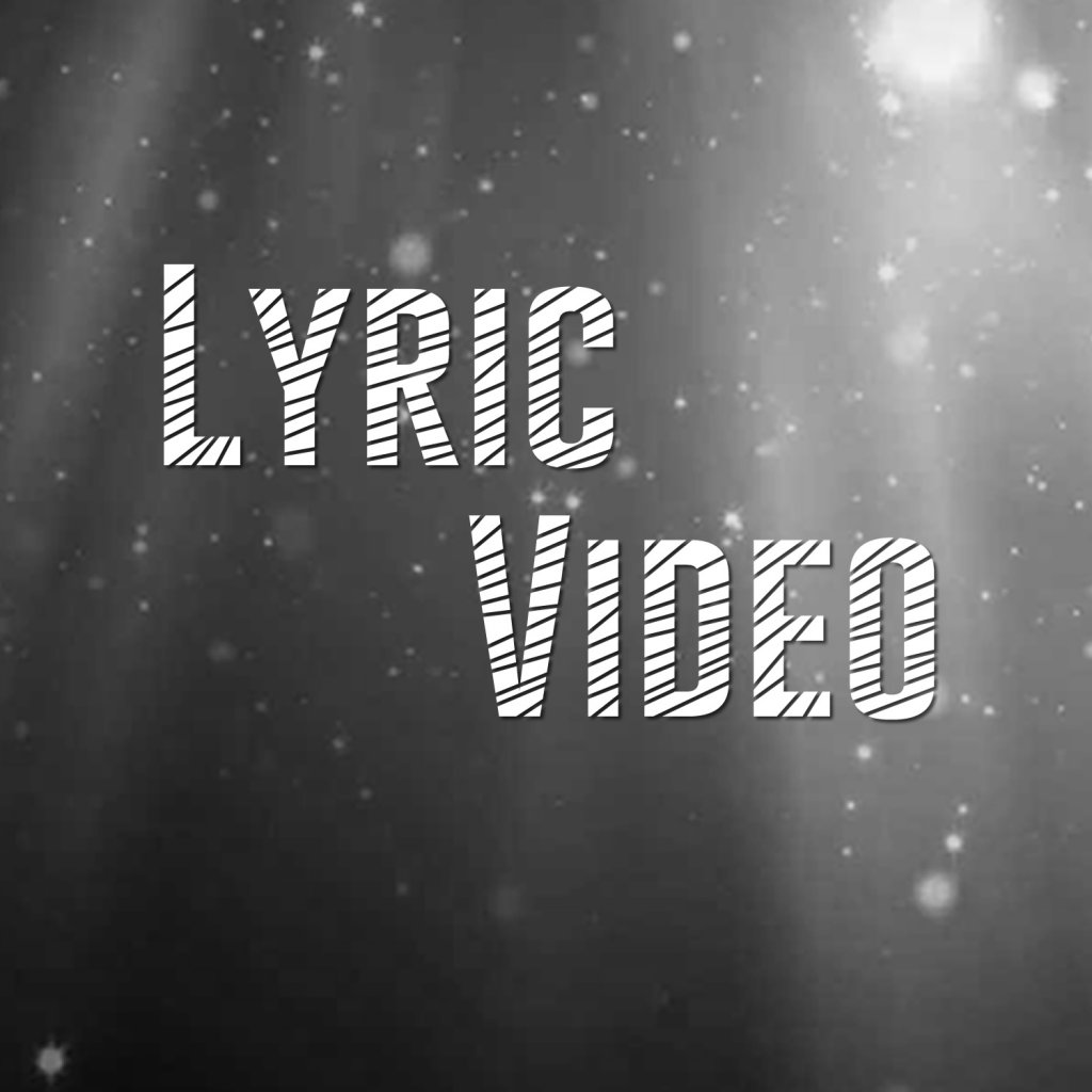 Lyric Video (Szöveges klip)
